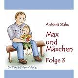 """Max und M�xchen -  Folge 3von """"Antonia Stahn"""""""