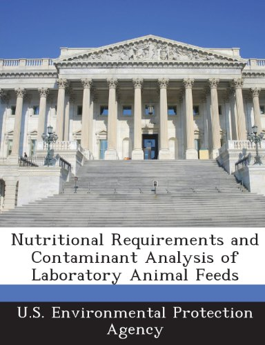 Nutritional Requirements And Contaminant Analysis Of Laboratory Animal Feeds