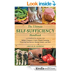 The Ultimate Self-Sufficiency Handbook (The Self-Sufficiency Series)