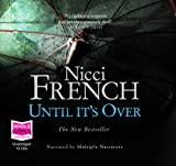 Nicci French Until It's Over (unabridged audio book)