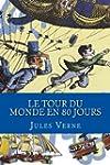 Le Tour du Monde en 80 Jours (French...
