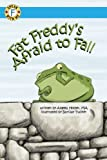 Speak With Me Series: Fat Freddy's Afraid to Fall (F Sound)