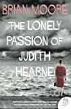 The Lonely Passion of Judith Hearne (Harper Perennial Modern Classics) (0007255616) by Moore, Brian