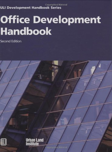 Office Development Handbook [ULI Development Handbook Series]