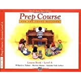 Alfred's Basic Piano Library: Prep Course Lesson Level A