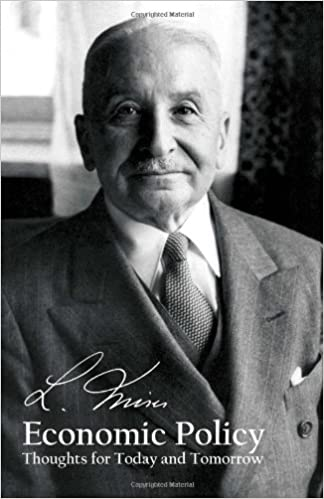 Economic Policy- by Ludwig Von Mises