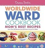 Worldwide Ward Cookbook Mom's Best Recipes