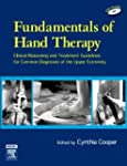 Fundamentals of Hand Therapy: Clinica...