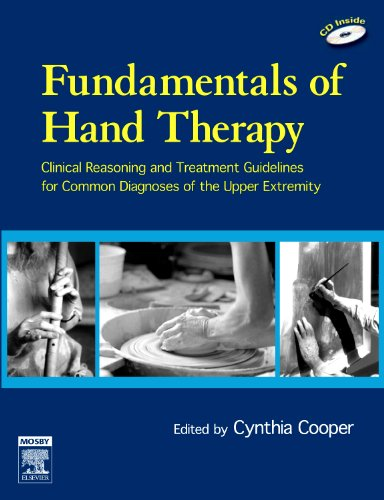 Fundamentals of Hand Therapy: Clinical Reasoning and...