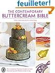 The Contemporary Buttercream Bible: T...