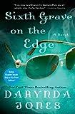 Sixth Grave on the Edge: A Novel (Charley Davidson Book 6)