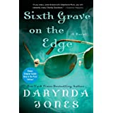 Sixth Grave on the Edge: A Novel (Charley Davidson Book 6) ~ Darynda Jones