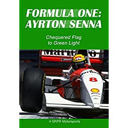 Formula One: Ayrton Senna - Chequered Flag to Green Light