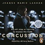 Concussion | Jeanne Marie Laskas