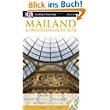 Vis a Vis Reiseführer Mailand & Oberitalienische Seen mit Extra-Karte: Da Vinci. Mode. Delikatessen. Shopping....