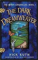 The Dark Dreamweaver (Chronicles of Remin)