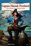img - for Captain Hannah Pritchard: The Hunt for Pirate Gold (Historical Fiction Adventures) book / textbook / text book