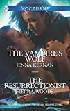 img - for The Vampire's Wolf and The Resurrectionist (Harlequin Nocturne) book / textbook / text book