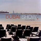 vignette de 'Dubai show (Philippe Robin)'
