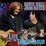 Daryl Hall & John Oates-Live at the Troubadour(CD/DVD)