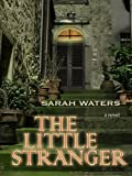 The Little Stranger (Historical Fiction) (1410419592) by Waters, Sarah