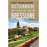 echange, troc Histoire et patrimoine du Bressuirais - Dictionnaire des noms de rues de Bressuire