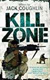 Kill Zone: A Sniper Novel (Kyle Swanson Series Book 1)