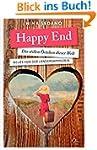 Happy End: Die stillen �rtchen dieser...