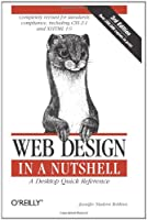 Web Design in a Nutshell: A Desktop Quick Reference, 3rd Edition Front Cover