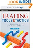 Trading Tools and Tactics,  + Website: Reading the Mind of the Market