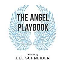 The Angel Playbook: An Essential Guide for Entrepreneurs and Angel Investors Audiobook by Lee Schneider Narrated by Bobby Brill