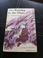 The roaring in the glens by Caroline Davis