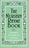 The Nursery Rhyme Book: Remember the Rhymes of Yesterday