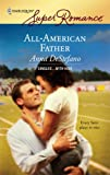 All-American Father (Harlequin Super Romance)