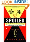Spoiled: The Dangerous Truth about a Food Chain Gone Haywire