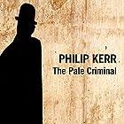 The Pale Criminal Hörbuch von Philip Kerr Gesprochen von: Jeff Harding
