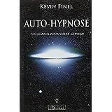 Auto-hypnose : Un manuel pour votre cerveaupar K�vin Finel
