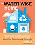 The Water-Wise Home: How to Conserve,...