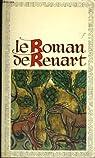 Le roman de renart (branches i, ii, iii, iv, v, viii, x, xv)