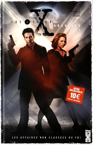 the-x-files-archives-tome-01-les-affaires-non-classees-du-fbi