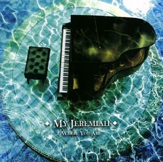 [My Jeremiah] Where You Are