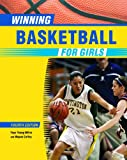 Winning Basketball for Girls (Winning Sports for Girls)