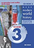 img - for Gcse Modern World History Elearning Edition: Co-operation and Conflict 1919-1945 (History in Focus e-Learning Editions) (v. 3) book / textbook / text book
