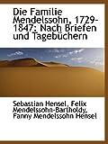 img - for Die Familie Mendelssohn, 1729-1847: Nach Briefen und Tageb chern (German Edition) book / textbook / text book