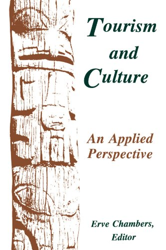 Tourism and Culture: An Applied Perspective (Suny Series in Advances in Applied Anthropology)