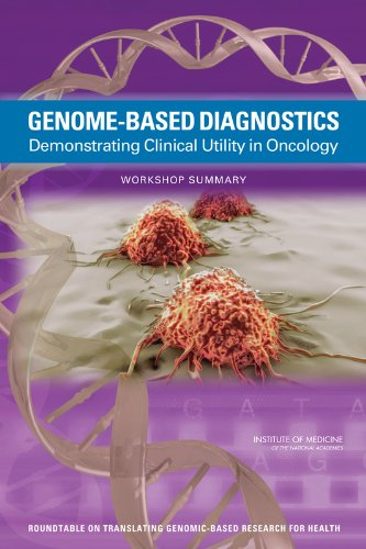 Genome-Based Diagnostics: Demonstrating Clinical Utility in Oncology