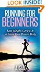Running For Beginners: How To Lose We...