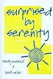 Surprised by Serenity