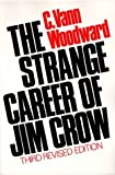img - for The Strange Career of Jim Crow 3rd edition by Woodward, C. Vann (1974) Paperback book / textbook / text book