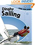 Dinghy Sailing (Know Your Sport)